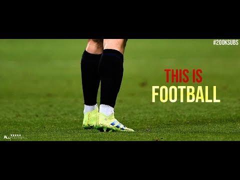 This Is Football 2019 - 4K - Thời lượng: 5 phút, 18 giây.