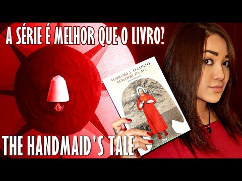 THE HANDMAID'S TALE - O CONTO DA AIA | Magia Literária