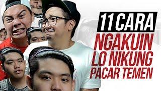 Video 11 CARA NGAKUIN LO NIKUNG PACAR TEMEN feat. EDHOZELL & TOMMYLIMMM MP3, 3GP, MP4, WEBM, AVI, FLV November 2018