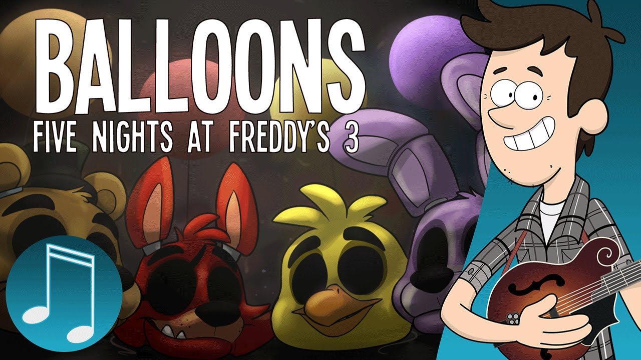 """Balloons"" – Five Nights at Freddy's 3 Song 
