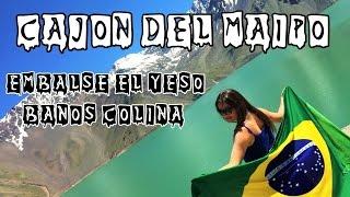Cajon Del Maipo (Embalse El Yeso e Banos Colina) - Chile