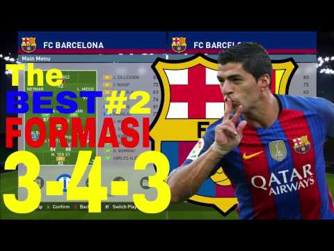 PES 2016/2017 Tutorial Formasi Terbaik Barcelona #2 | The BEST FORMATION Barcelona