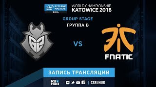 G2 vs Fnatic - IEM Katowice 2018 - map1 - de_cache [SleepSomeWhile, GodMint]