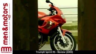 10. Triumph Sprint RS - Review (2003)