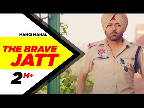 Video The Brave Jatt (Full Song) | Mangi Mahal | Aman hayer | Latest Punjabi Song 2016 | Speed Records download in MP3, 3GP, MP4, WEBM, AVI, FLV January 2017