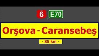 DN 6 (E70):  Orşova - Caransebeş. (Timelapse 2x - Real sound)