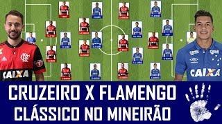 Neste domingo, a partir das 16h, o Cruzeiro recebe o Flamengo no Mineirão para um confronto direto na briga pelo G4 do Campeonato Brasileiro. Confira as ...