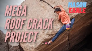 Hondo Roof Crack Project with Mason Earle by Giant Rock