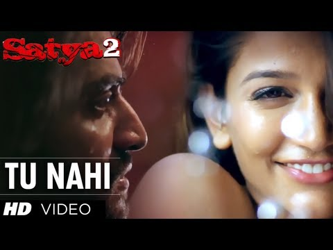 nahi - Presenting Satya 2 first song Tu Nahi in voices of Leonard Victor and Sweta Pandit and music is composed by Nitin Raikwar. The sequel to the 1998 superhit Sa...