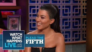 Would Kourtney Kardashian Have Stayed With Tristan Thompson? | Plead The Fifth | WWHL