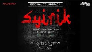 Mita ft. Nadhira - Kecewa OST. SYIRIK (Official Radio Release)