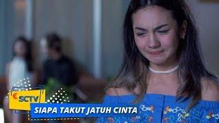 Nonton Highlight Siapa Takut Jatuh Cinta   Episode 175 Dan 176 Film Subtitle Indonesia Streaming Movie Download