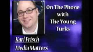 Karl Frisch Of Media Matters W/ Fox News&Palin Updates