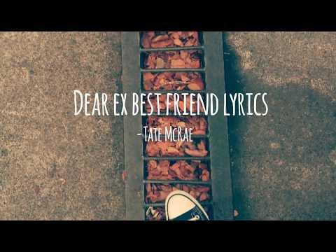 dear ex best friend lyrics - Tate McRae