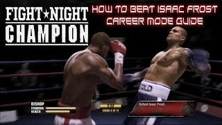 Video Fight Night Champion - How to beat Isaac Frost guide - Career Mode - GOAT MP3, 3GP, MP4, WEBM, AVI, FLV Desember 2018