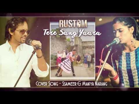 Tere Sang Yaara |Rustam