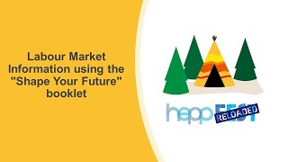 """Labour Market Information Using the """"Shape Your Future"""" Booklet"""