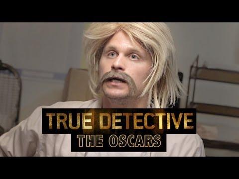 True Detective: The Oscars Parody