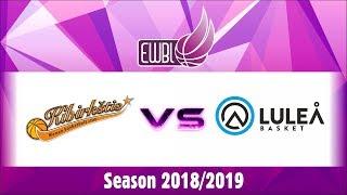 Lulea Basket vs Kibirkstis Vilnius – EWBL 2018/19