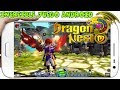 Increible Juego Dragon Nest M Mmorpg Apk Para Android C