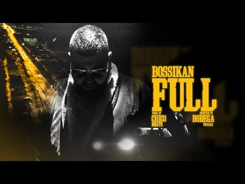 Bossikan - FULL (Official Music Video)