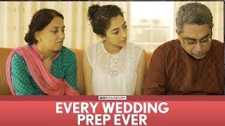 Video FilterCopy | Every Wedding Prep Ever (aka Shaadi Ki Taiyari) | Feat. Kritika Avasthi & Rohan Khurana MP3, 3GP, MP4, WEBM, AVI, FLV Agustus 2018