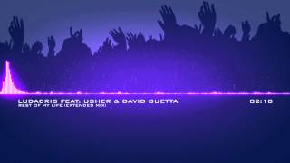 Ludacris feat. Usher & David Guetta - Rest Of My Life (Extended Mix)