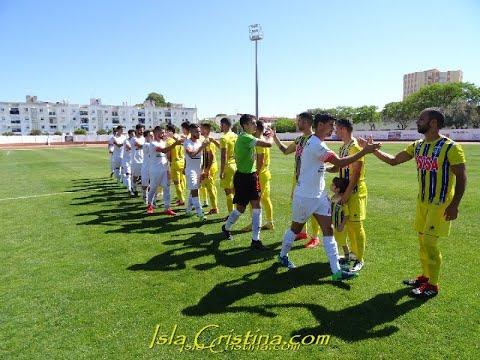 Isla Cristina FC -La Palma (1ª Parte)- 26 Mayo 2019