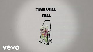 TheOvertunes - Time Will Tell (Official Lyric Video)