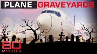 Video Where jumbo jets go to die - The great aeroplane graveyard | 60 Minutes Australia MP3, 3GP, MP4, WEBM, AVI, FLV Juli 2019