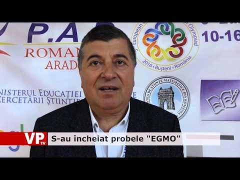 """S-au încheiat probele """"EGMO"""""""