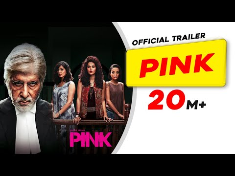 PINK (2016) - Official Trailer