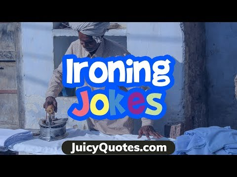 Funny quotes - Ironing Jokes and Puns - Will Make you laugh! #jokes