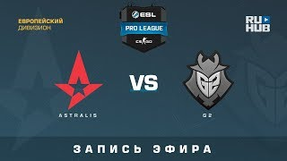 Astralis vs G2 - ESL Pro League S7 EU - de_mirage [yXo, ceh9]