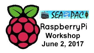 SEA-PAC, a hamfest in Seaside Or hosted an all day Raspberry Pi workshop. Presentation slides...