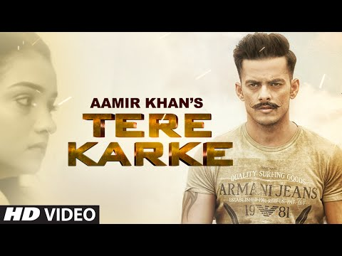 TERE KARKE | AAMIR KHAN | VEET BALJIT | LATEST PUNJABI SONG 2016 | T-SERIES APNAPUNJAB