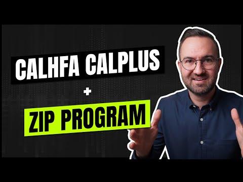 New CalHFA CalPLUS + Zip Extra Program