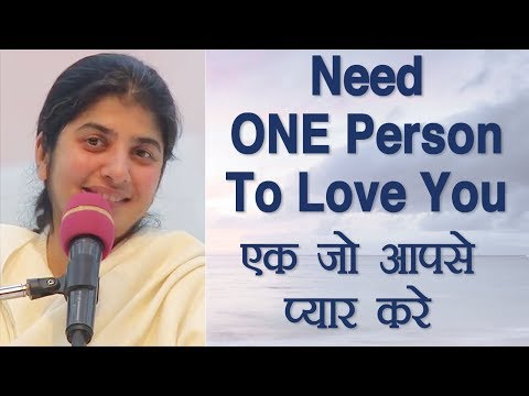 Need ONE Person To Love You: BK Shivani (Hindi)