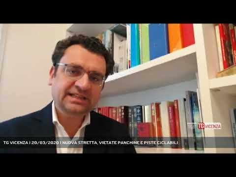 TG VICENZA | 20/03/2020 | NUOVA STRETTA, VIETATE PANCHINE E PISTE CICLABILI