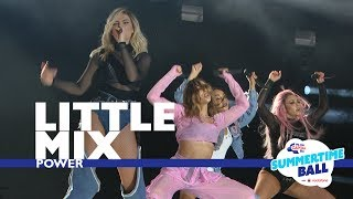 Little Mix - 'Power'  (Live At Capital's Summertime Ball 2017)