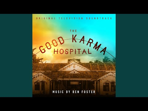 Good Times at the Good Karma Hospital