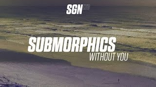 This is Submorphics' Without You, taken from his Without You EP. Get the EP here: https://lnk.to/SubWithoutYouID Submorphics Facebook: https://www.facebook.c...
