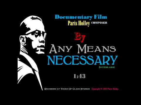 PARIS (Holley) 'By any means necessary