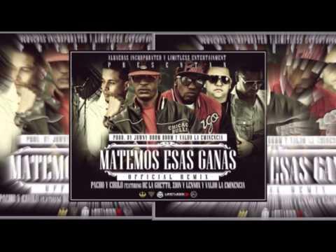 Matemos Esas Ganas Remix – Pacho Y Cirilo Ft Zion Y Lennox, De La Guetto Y Valdo