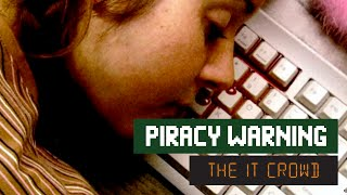 The IT Crowd - Series 2 - Episode 3: Piracy warning - YouTube