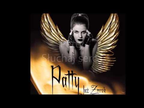 Tekst piosenki Patty - Słuchaj serca po polsku