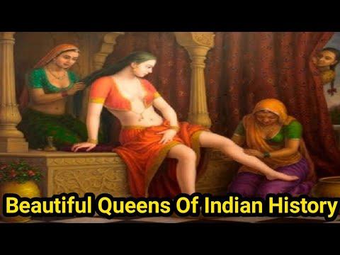 इतिहास की सबसे खूबसूरत रानिया   Most Beautiful Queens Of Indian History And Their Stories  