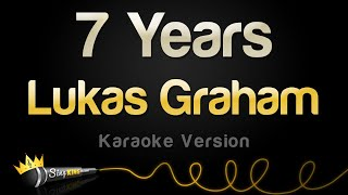 Video Lukas Graham - 7 Years (Karaoke Version) MP3, 3GP, MP4, WEBM, AVI, FLV Maret 2018