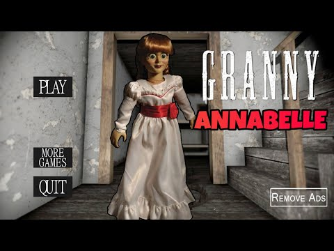 Granny Is Annabelle!