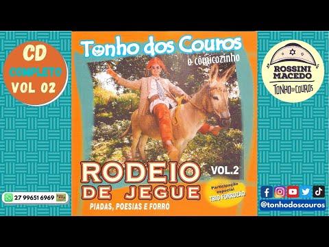 Piadas engraçadas - CD COMPLETO VOL 02 - TONHO DOS COUROS - OFICIAL